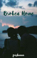 Broken Home by priskact