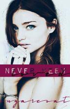 Never Been LOVED | c o m p l e t e d by sugarcoat-ish