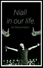 Niall In Our Life // Larry.Stylinson// by alwaysashijpper