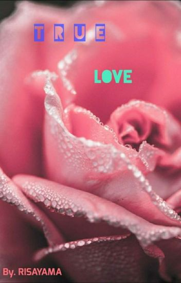 TRUE LOVE (AMARA  KEANU)