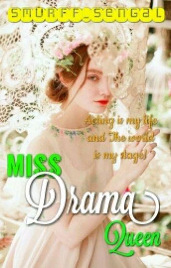Miss Drama Queen √√