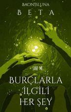 Burçlarla İlgili Her Şey - BETA by Baonisluna