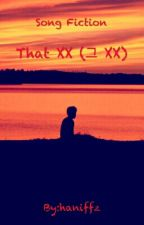 That XX (JunHwan) by haniffz