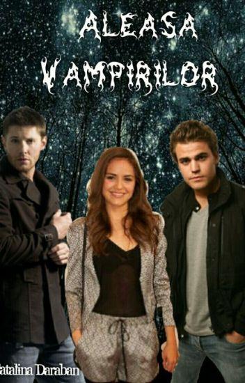 Aleasa Vampirilor