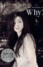 Why?! (Herschrijven) by Leonora_K