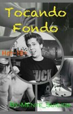 Tocando Fondo (elRubiusYTu) (Hot) (18+) (Lemon) by RubiusDaliza