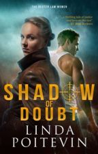 Shadow of Doubt (EXCERPT ONLY) by LindaPoitevin