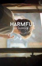 Harmful by homles