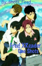 Free! X Reader One Shots by Shots_Fired_