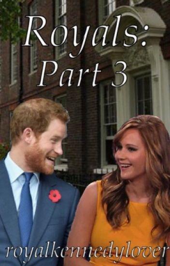 Royals: Part 3
