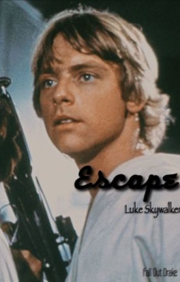Escape//Luke Skywalker