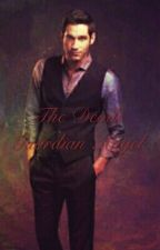 The Devils Guardian Angel (Lucifer Fanfiction) by XMythicalityX