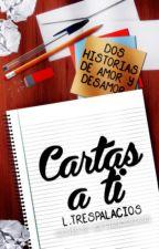 Cartas a ti  by sxnghyx