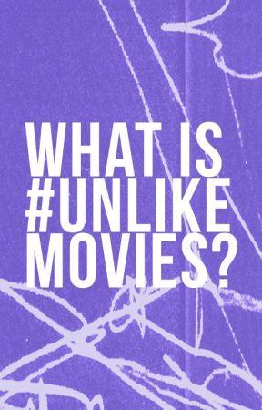 #unlikemovies: a guide by UnlikeMovies