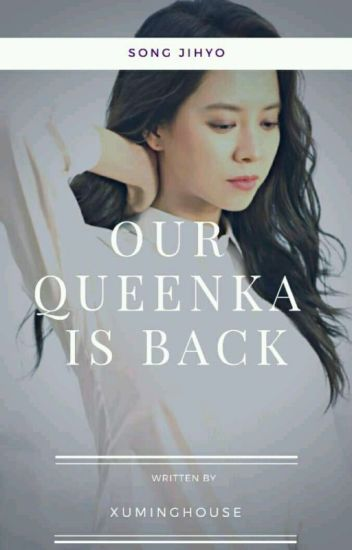 Our Queenka is back