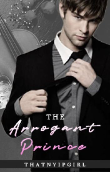 The Arrogant Prince (COMPLETE)
