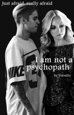 I Am Not A Psychopath ||J.B © by versality