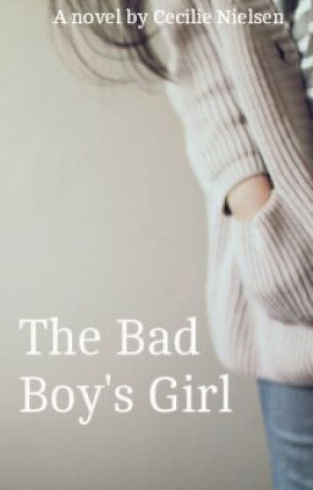 the bad boys girl