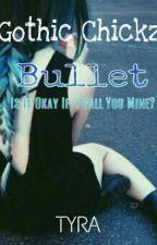 Gothic Chickz: Bullet by Tyra_PHR