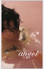 Angel≫ h.s by QueenOzzie