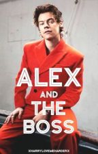 Alex And The Boss  by xHarryLoveMeHarderx