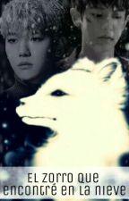 El zorro que encontré en la nieve || ChanBaek by ChoiCinddy