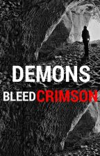 Demons Bleed Crimson (bxb) by BlackBeardedKing