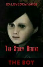 The Story Behind: Brahms THE BOY by LovelyChinaDoll
