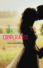 It's Complicated by xxArtsAndBooksxx