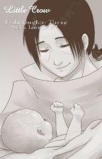 Little Crow *Itachi's Daughter/Kiba Love Story*  Rewritten  by Otaku-Unicorn
