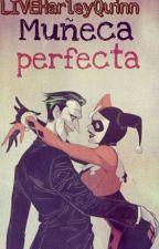 Muñeca Perfecta (Joker y Harley Quinn) by LunaticaNai