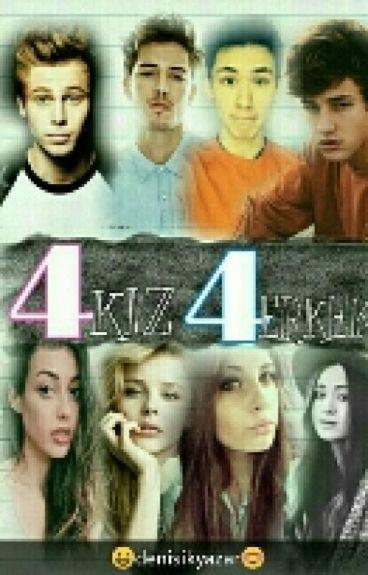 4 kız 4 erkek (#Wattys2016)