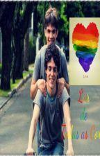 Lar de Todas as Cores - Romance Gay by Smiley_69