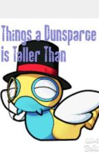 Things a Dunsparce Is Taller Than by Doppelgengar