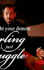 Before Demon Love (Fergus Macleod(Crowley)(Supernatural) Fanfic) by montanaharwood
