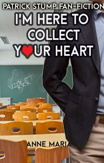 I'm Here To Collect Your Heart (Book 1)
