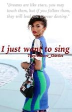 I Just Want To Sing. by TheyAllLove_Skittles