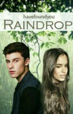 Raindrop by havefoundyou