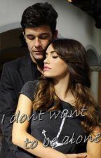 I don't want to be alone - one shot Mariali (adaptado) by vivopormartinez