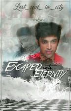 Manan SS - Escaped Into Eternity❤ by Lost_Soul_in_city
