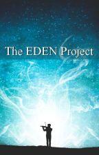 The Eden Project EDEN Lyrics by Libertoasz