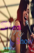 Steal My Show by TheGirlInSkinnyJeans
