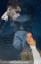 Only Yours, Honey by AYOKA98