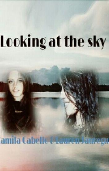 Looking at the sky  Camren 