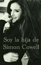 Soy La Hija De Simon Cowell by DawnRowling