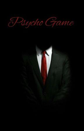 Psycho Game by Raheel94
