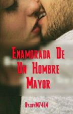 Enamorada De Un Hombre Mayor by soyM7414