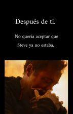 Después de ti. ~Stony~   by ChicaDeLasEstrellas