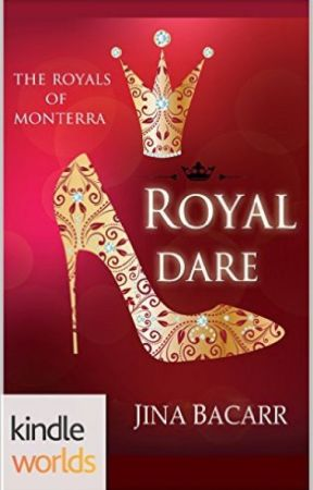 The Royals of Monterra: Royal Dare (Kindle Worlds) by JinaBacarr