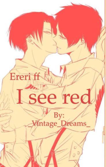I see red (Ereri ff)